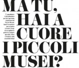 """""""Ma tu, hai a cuore il Museo della Bora?"""""""
