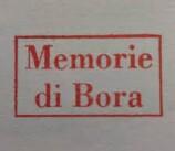 Memorie di Bora, Memorie da Museo